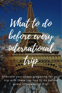 What to do before every international trip
