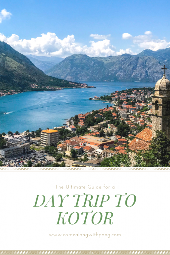 Day trip to Kotor guide Pinterest page