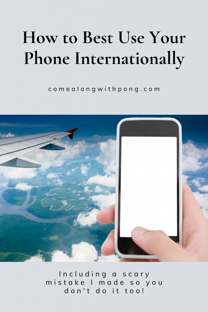 How to best use your phone internationally pin