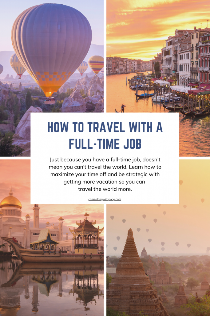 How to travel with a full-time job pin